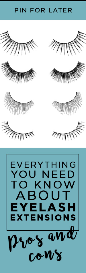 What are eyelash extensions? Everything you need to know about eyelash extensions. Eyelash extensions Pros and cons.